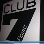 Club7 - L'insegna all'interno del locale nei mitici STUDIOS di Via Tiburtina