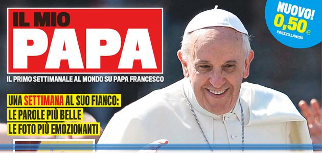 In edicola Il mio Papa, il primo settimanale dedicato a Papa Francesco ed edito da Mondadori