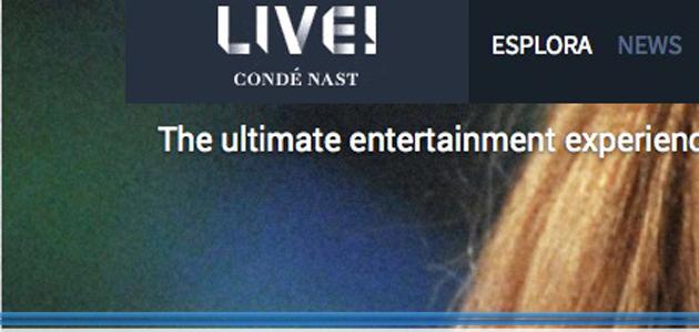 Oltre 4 milioni visualizzazioni per la nuova piattaforma video CN Live di Condè-Nast
