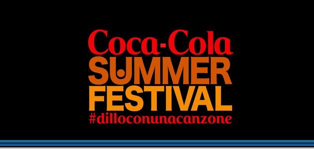 Coca-Cola SUMMER FESTIVAL. Stasera la Canzone dell'Estate grazie a web e RTL 102.5 #dilloconunacanzone