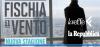 """Da mercoledì """"Fischia il vento 2"""" su LaEffe e Repubblica.it"""