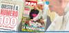 """""""Il mio Papa"""" festeggia il suo 100esimo numero in Edicola"""