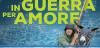 """Anteprima: il Poster di """"In Guerra per Amore"""" di PIF"""